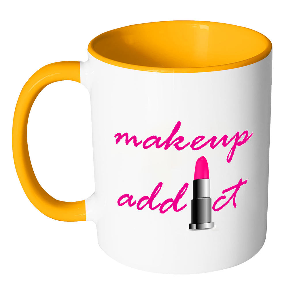 Makeup Mug--11oz. Makeup Addict Novelty Coffee Accent Coffee Mug Coffee Mug for Her - My Fabulous Style
