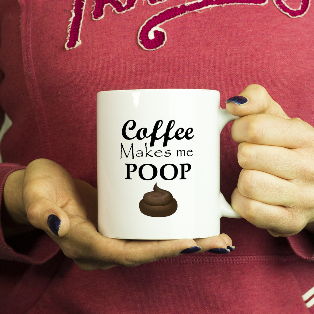 Coffee Makes Me Poop - with Emoji - Funny Novelty Mug - 11oz - Ceramic White Funny Quote Coffee Mug , Birthday Gift - My Fabulous Style