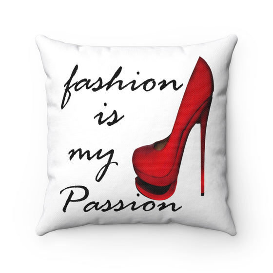 My Fabulous Style Beautiful Fashion is My Passion Fashion Square Throw Pillow- High Fashion Throw Pillow