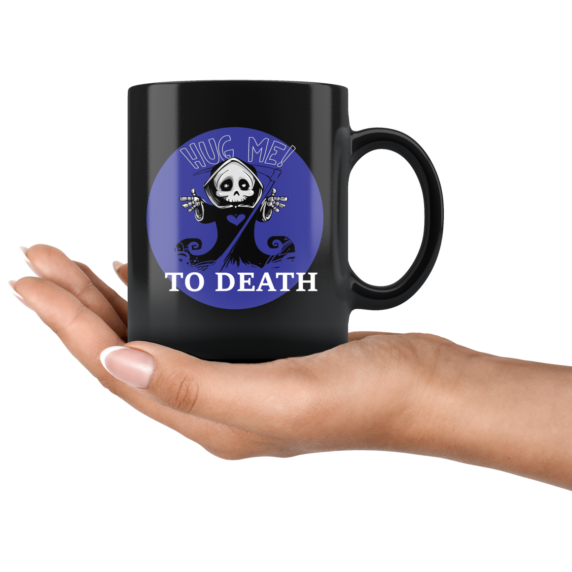 Cute Hug Me to Death Halloween Coffee or Tea Mug