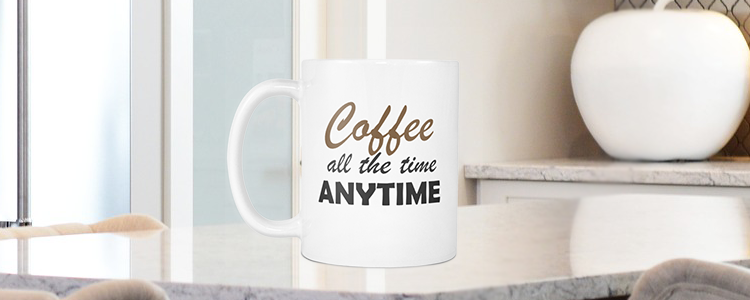 Coffee All The Time Anytime Funny Coffee Mug, 11oz Ceramic Cute Coffee Mug for Mom - My Fabulous Style