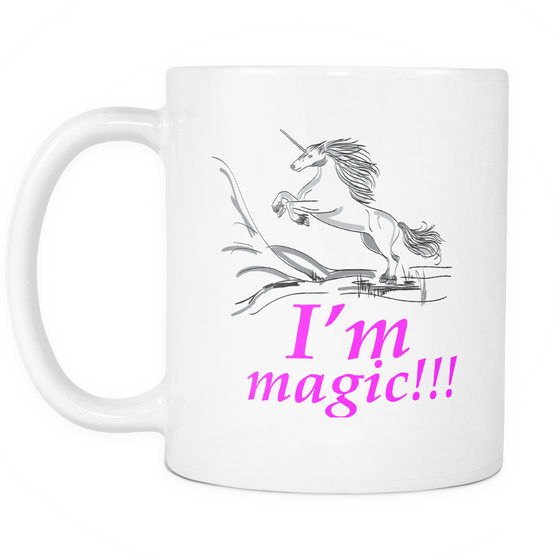 Funny Mug Unicorn Mug-I 'm Magic 11oz. Coffee or Tea Mug Funny - My Fabulous Style
