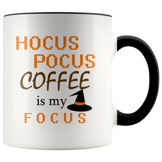 Cute Hocus Pocus Coffee is my Focus Halloween Coffee or Tea Mug