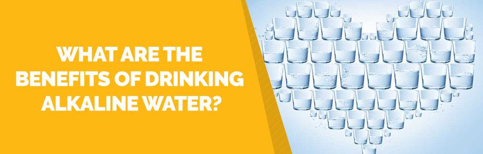 What are the Benefits of Drinking Alkaline Water?