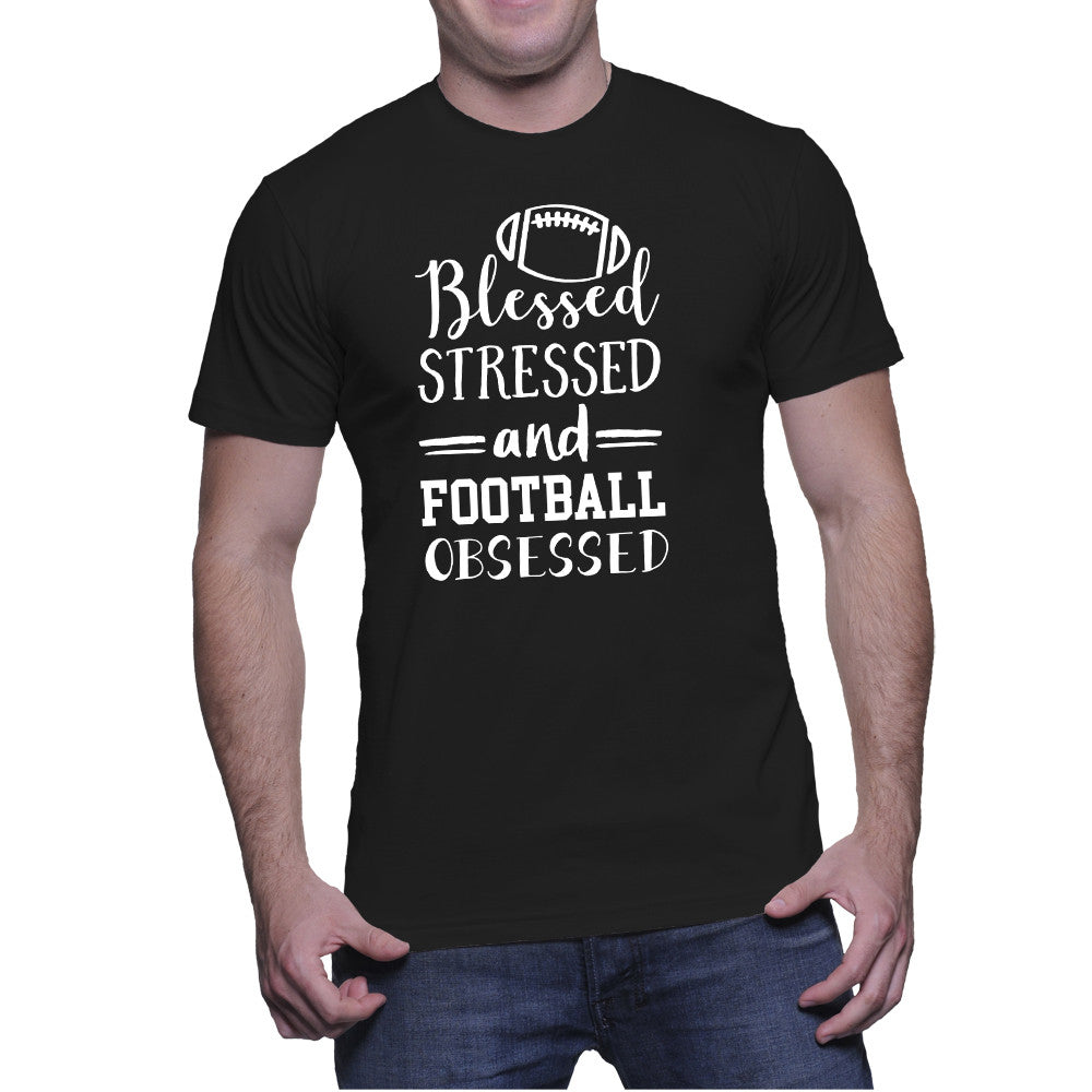 Blesses Stressed and Football Obsessed Adult Shirts