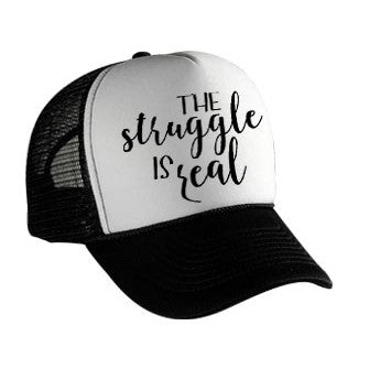 The Struggle Is Real Trucker Hat  Adult Hat