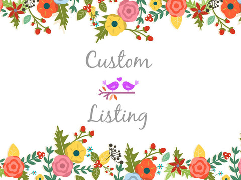 Custom listing for Wendy