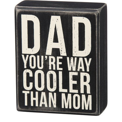 Box Sign - Dad Cooler