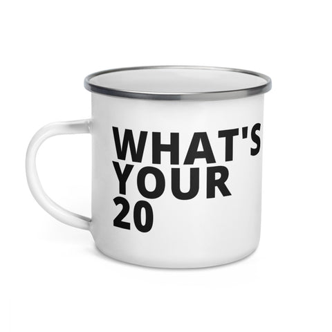 What's Your 20 Enamel Mug