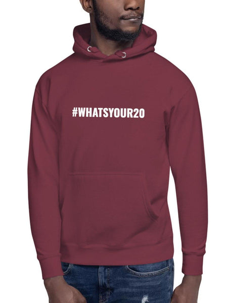 What's Your 20 Hashtag Hoodie