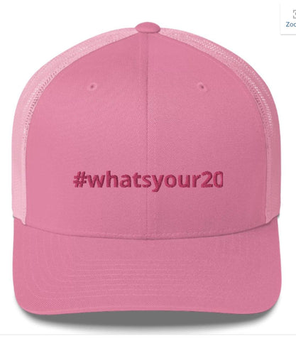 What's Your 20 Hashtag Trucker Cap