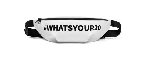 What's Your 20 Hashtag Fanny Pack