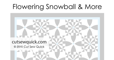 Flowering Snowball & More by Cut Sew Quick