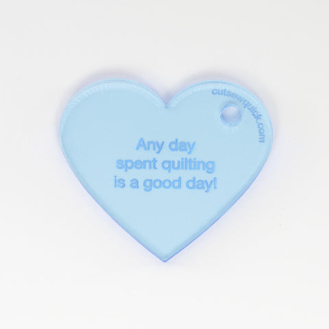 Heart Keychain: Any day spent quilting...