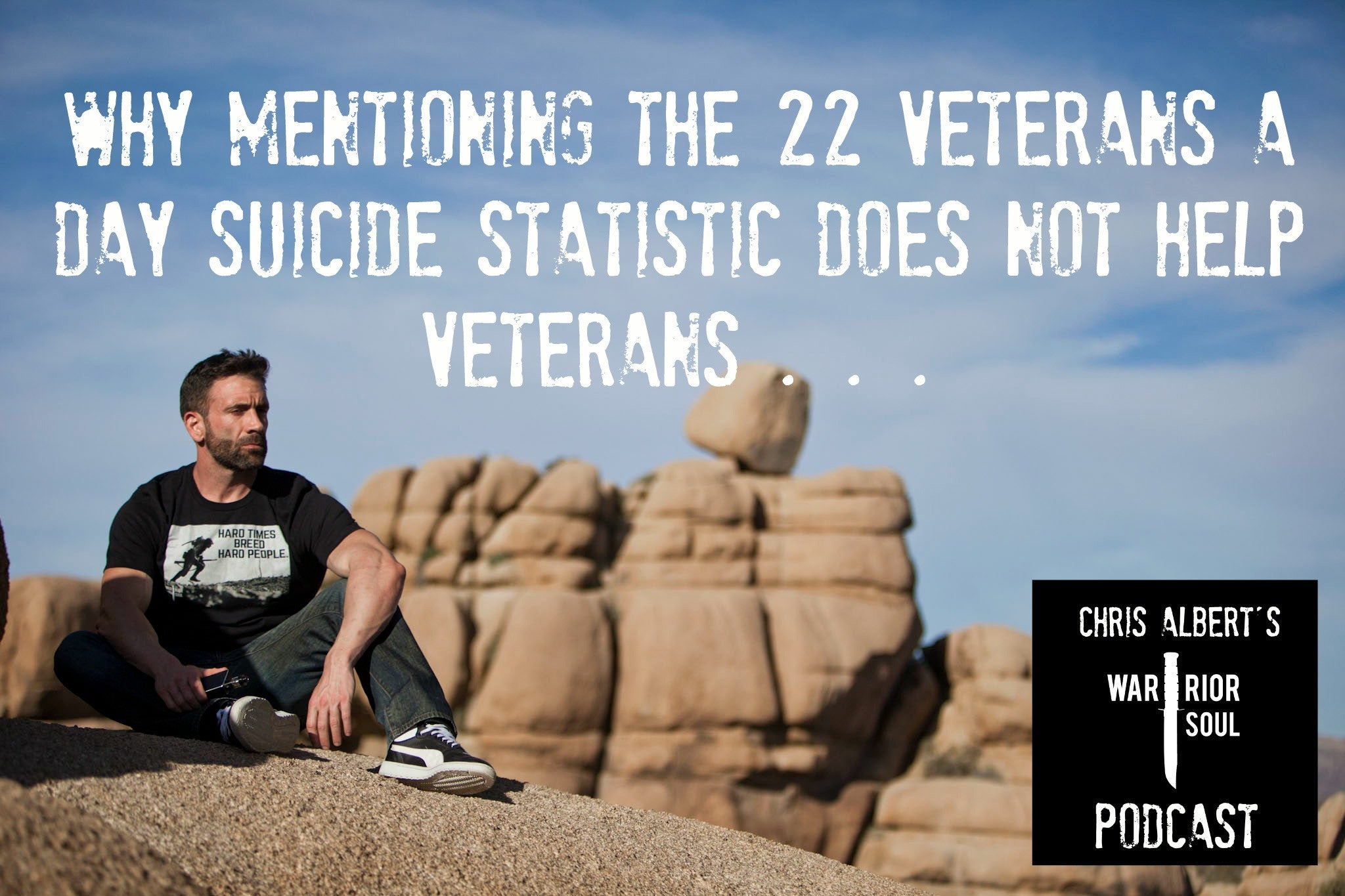 Why Mentioning Suicide Statistics, PTSD, or Depression Does Not Help Veterans