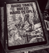 Hard Times - Belleau Wood