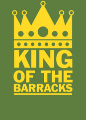 King of the Barracks