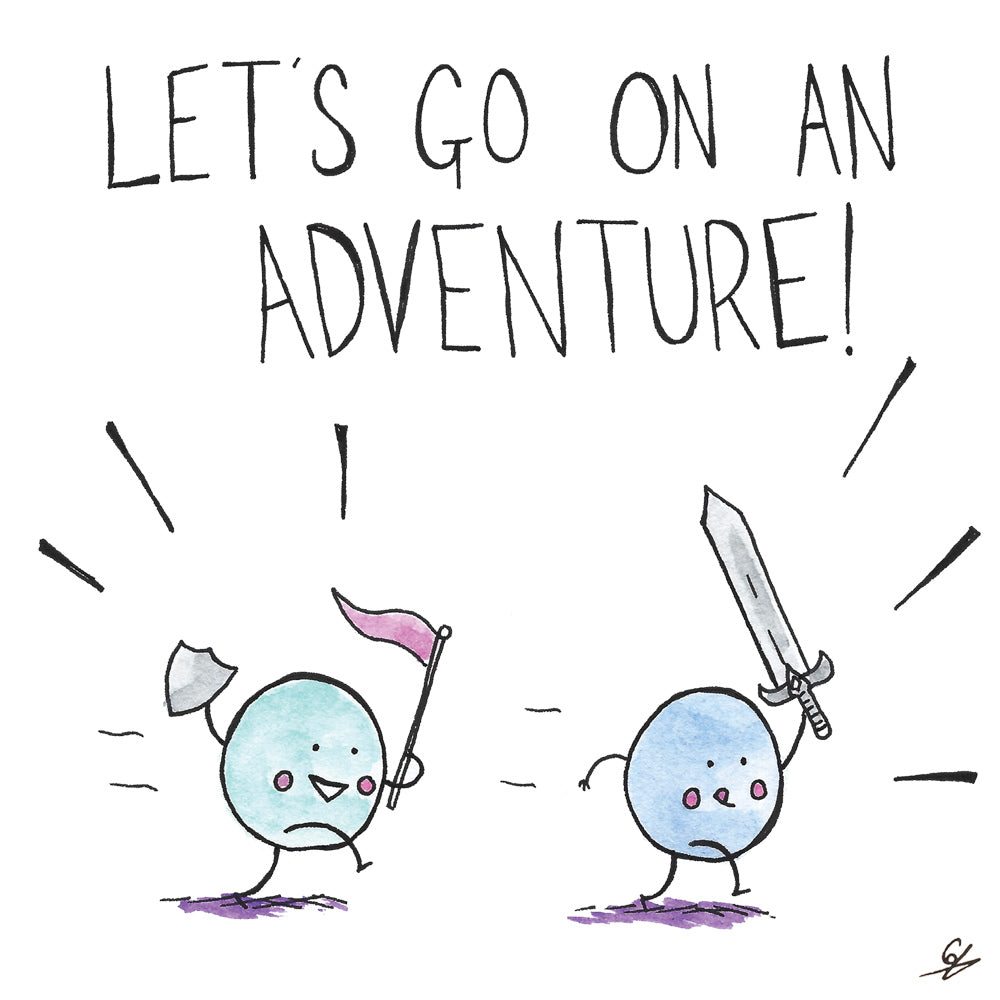 Let's Go On An Adventure!