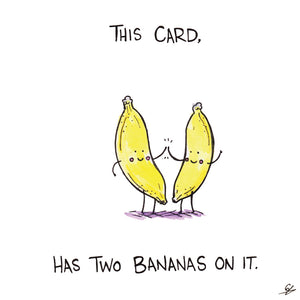 This Card, has two Bananas on it.