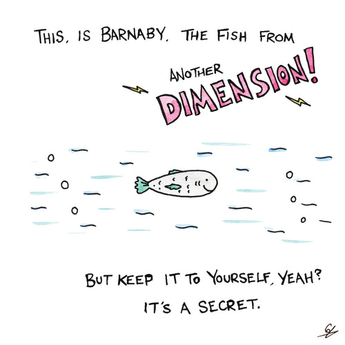 Barnaby The Fish from another dimension Greeting Card