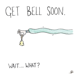 Get Bell Soon Greeting Card
