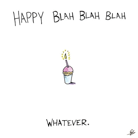 Blah Blah Blah Whatever Greeting Card