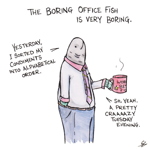 Greeting cards tagged boring office fish tea ink the boring office fish is very boring m4hsunfo