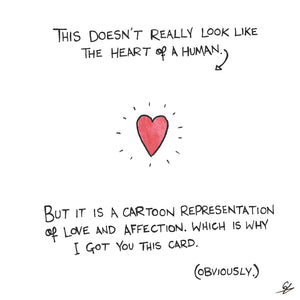 It doesn't look like a heart, because it's a cartoon