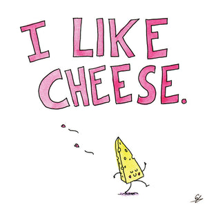 I Like Cheese Card