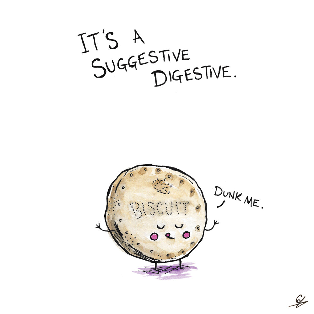 It's a Suggestive Digestive. 'Dunk Me'