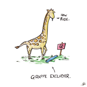 "Giraffe saying ""How Rude"" in front of a Giraffe Excluder."