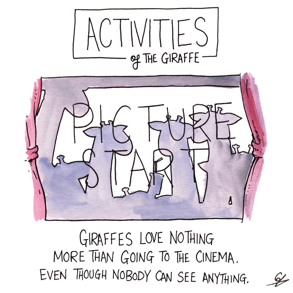 Activities of the Giraffe - Giraffes love nothing more than going to the cinema, even though nobody can see anything.