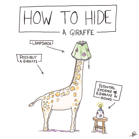 How to hide a Giraffe - Put a lampshade on it.