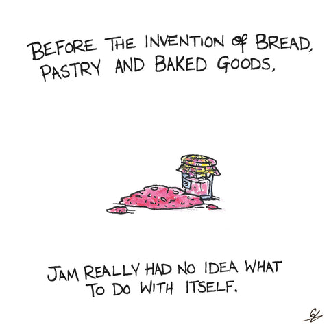 Before Bread and things, Jam had no idea what to do with itself.