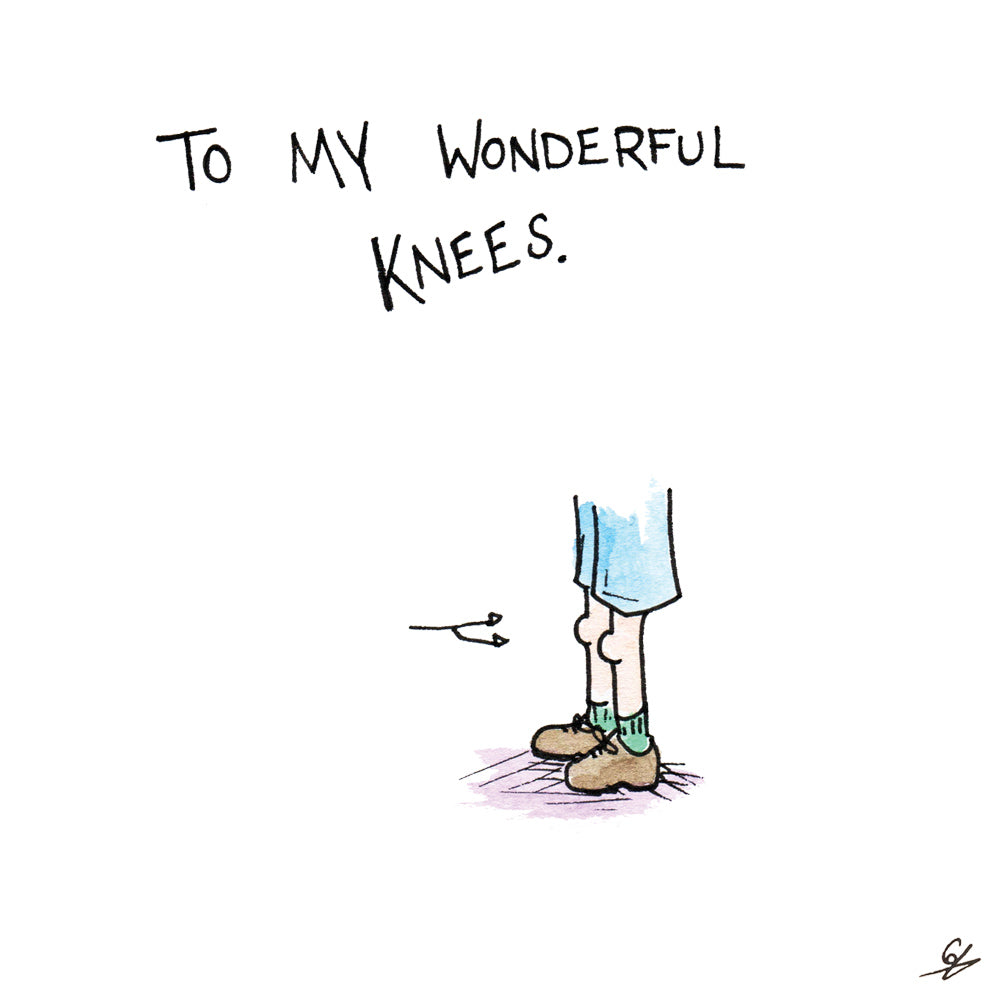To My Wonderful Knees Card