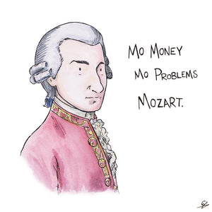 Mo Money, Mo Problems, Mozart