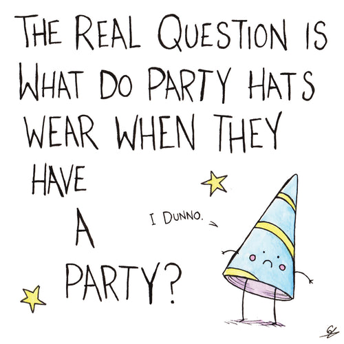 The real question is what do Party Hats wear when they have a party?