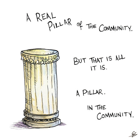A Real Pillar of the Community