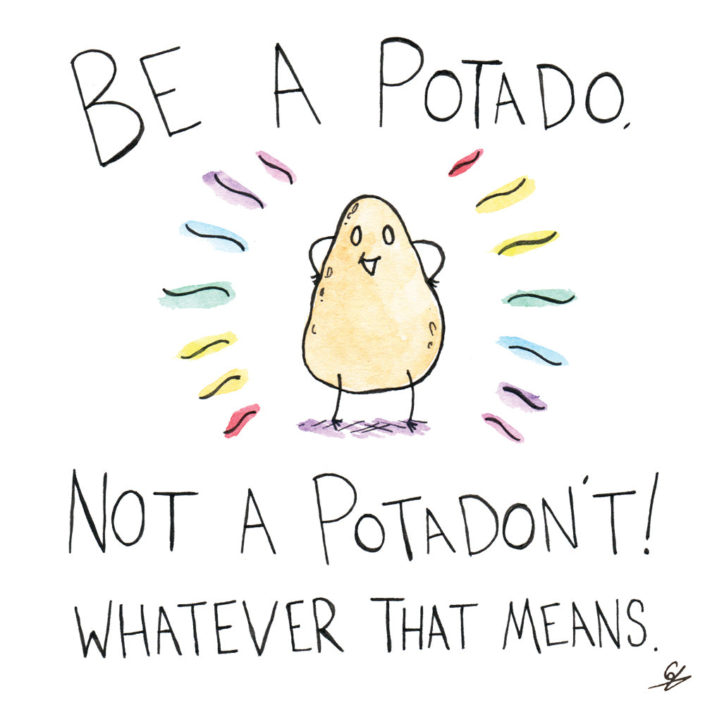 Be A Potado - Greeting Card