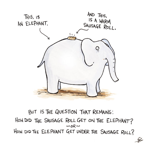 An Elephant under a Warm Sausage Roll