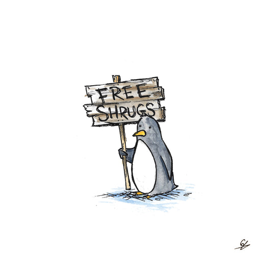 Penguin holding a sign that says 'Free Shrugs'