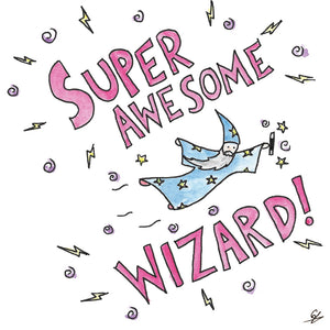 Super Awesome Wizard!