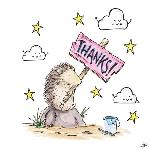 A Hedgehog holding a Thanks! sign