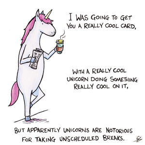 A cool card with a Unicorn taking a break