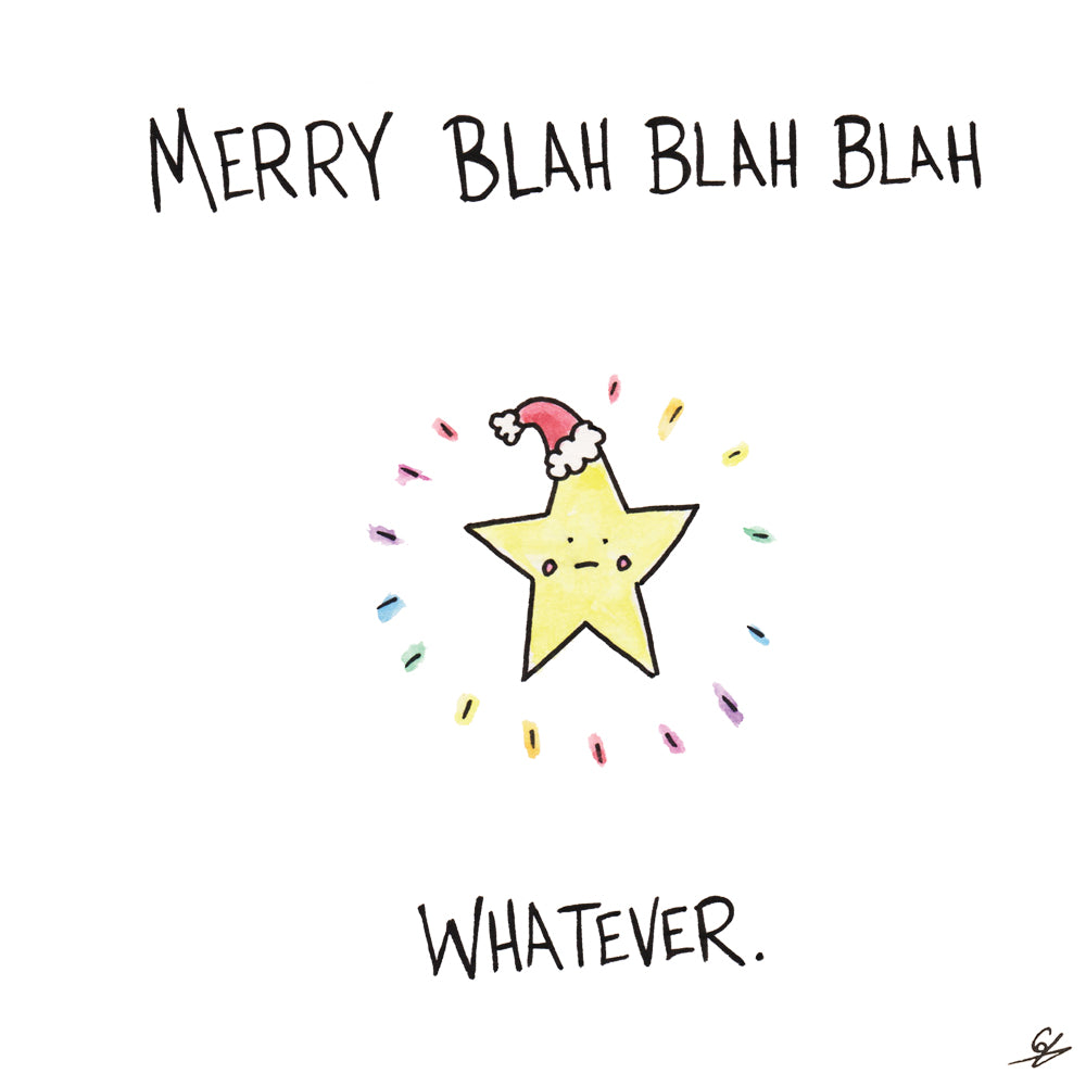 Merry Blah Blah Blah Whatever.