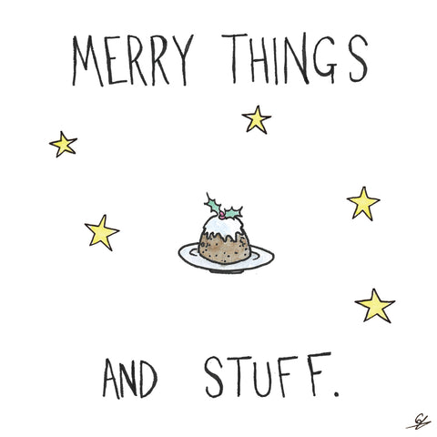 Merry Things and Stuff.