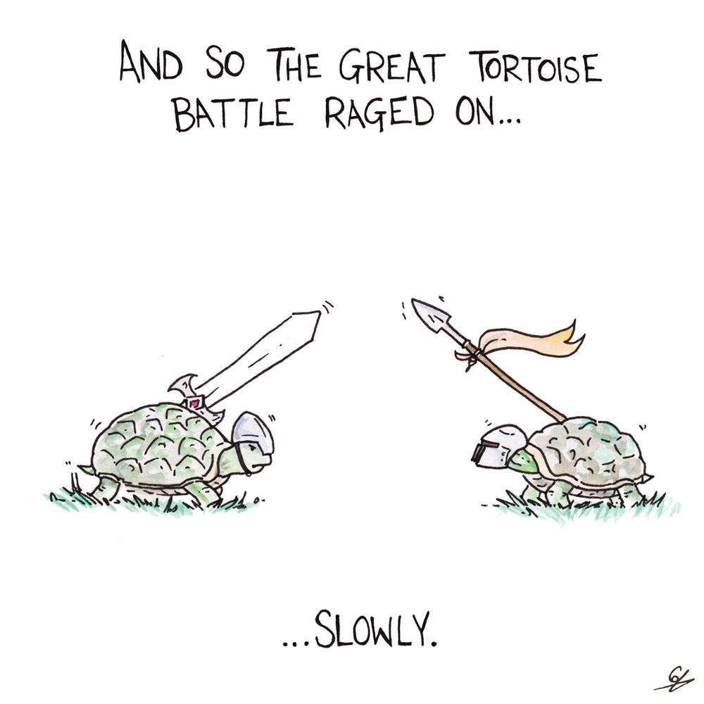 And so the great Tortoise Battle raged on... slowly.
