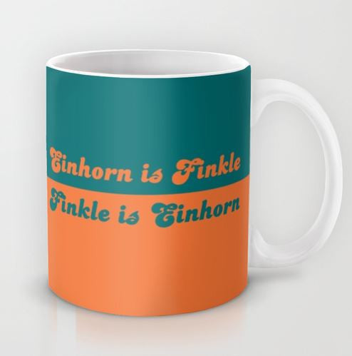 Finkle is Einhorn....EINHORN IS FINKLE!