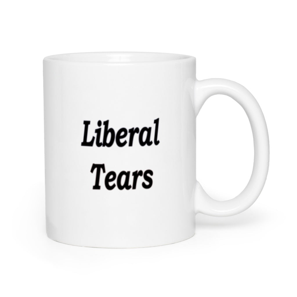 * Liberal Tears Funny Political Right Leaning Donald Trump Novelty Mugs