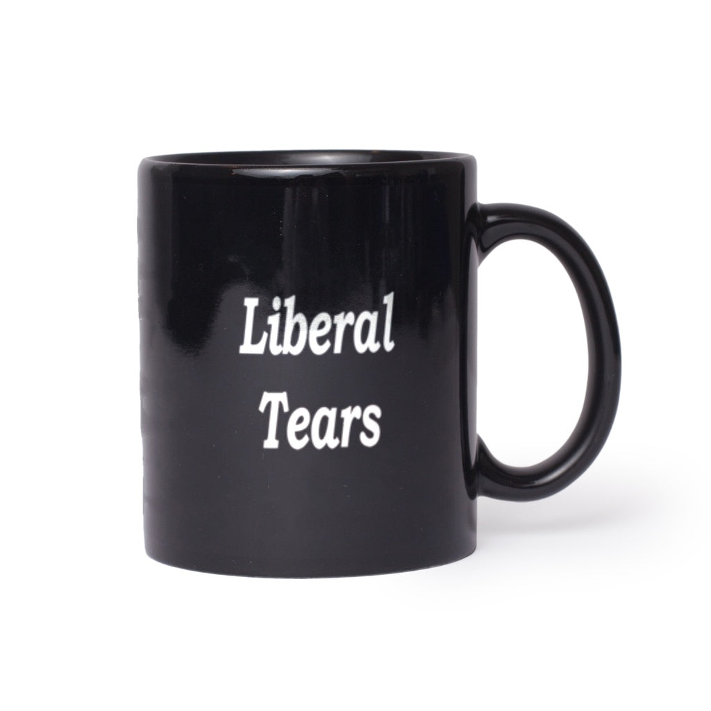 * Liberal Tears Funny Political Right Leaning Conservative Black Mugs